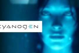 Cyanogen ترغب بالإعتماد أكثر على المساعد الشخصي Cortana