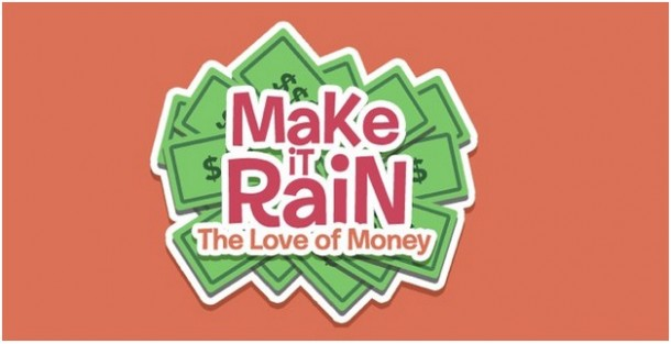 make-it-rain-love-of-money-guides