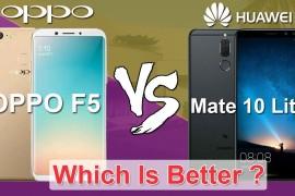 مقارنة بين كلا من هاتف أوبو F5 وهواوي Mate 10 lite